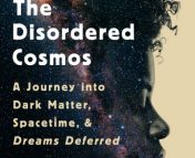 Cover of The Disordered Cosmos, a book by Dr. Chanda Prescod-Weinstein